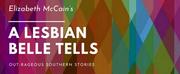 JOOKMS Premieres HOT MIC SOLO SERIES ONLINE! with Elizabeth McCains A LESBIAN BELLE TELLS Photo