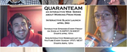 New Series QUARANSTREAM Launches Online
