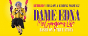 Dame Edna MY GORGEOUS LIFE TOUR Commences Next Week