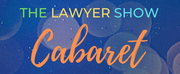 Nightwood Theatre Presents THE LAWYER SHOW CABARET