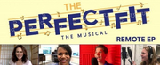 Laura Benanti, Nikki Renee Daniels & More to be Featured on THE PERFECT FIT Remote EP
