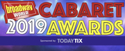 Voting Now Open For The 2019 BroadwayWorld Cabaret Awards, Presented by TodayTix!