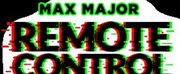 Max Major Presents REMOTE CONTROL: A VIRTUAL MIND-READING EXPERIENCE Photo
