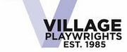 The Village Playwrights Are Now Accepting Submissions for Staged Readings of 10 Minute Plays