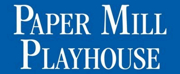 Paper Mill Playhouse Announces Auditions for 2021 Summer Musical Theater Conservatory for  Photo