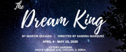 Teatro Vista To Debut THE DREAM KING