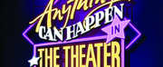 ANYTHING CAN HAPPEN IN THE THEATER: THE MUSICAL WORLD OF MAURY YESTON Begins Performances Tonight