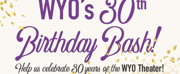 WYO Theater Celebrates 30 Years!