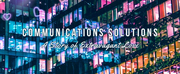 Theater 29 to Present COMMUNICATIONS SOLUTIONS: A STORY OF EXTRAVAGANT LOVE