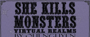 Backyard Theater Ensemble and Monarch Theatrical Present SHE KILLS MONSTERS: VIRTUAL REALM Photo