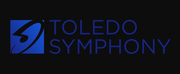 Toledo Symphony Announces Revised 2020-2021 Season Photo