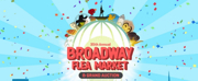 BC/EFAs Broadway Flea Market and Grand Auction Set For This Sunday