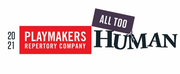 PlayMakers Repertory Company Announces Reimagined 20/21 Season: ALL TOO HUMAN Photo
