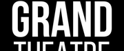Grand Theatre to Present Free, Virtual Un-Opening Night Celebration Photo