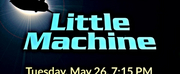 Theatre East Presents A Live Remote Reading Of LITTLE MACHINE