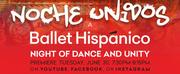Ballet Hispánicos NOCHE UNIDOS Raises Nearly $950,000 Photo
