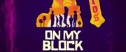 VIDEO: Watch the Trailer for ON MY BLOCK Season 3