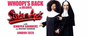 SISTER ACT THE MUSICAL With Whoopi Goldberg and Jennifer Saunders Has Broken On Sale Recor Photo