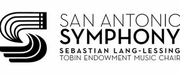San Antonio Symphony Announces 2020-21 Classical Season