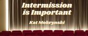 Student Blog: Intermission is Important Photo