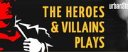 Urban Stages Announces THE HEROES AND VILLAINS MONOLOGUES Photo