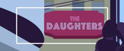 San Francisco Playhouse Presents The World Premiere Of THE DAUGHTERS By Patricia Cotter
