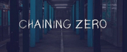 CHAINING ZERO Will Hold its First Developmental Staging at the Kent State School of Theatr