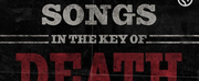 Songs In The Key Of Death Podcast Launches Today