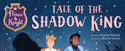 New LGBTQ Childrens Book From GLAAD, TALE OF THE SHADOW KING Released Today Photo