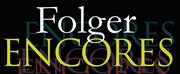 Folger Shakespeare Library Launches New ENCORES Series Photo