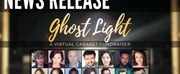 Clevelands Classic Company Announces GHOST LIGHT – A VIRTUAL CABARET FUNDRAISER Photo