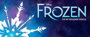 Broadway In Chicago Announces Rescheduled Dates for FROZEN