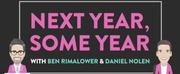 VIDEO: Watch Rimalower and Nolens New Show, NEXT YEAR, SOME YEAR Photo