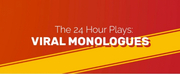 BWW Review: THE 24 HOUR VIRAL MONOLOGUES Return for a Second Dose of Streaming Theatre