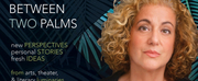 Mary Testa to Join BETWEEN TWO PALMS At The Studios Of Key West To End Their First Season