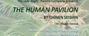 Chinen Seishin's THE HUMAN PAVILION Will be Available to Stream on-Demand