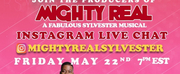 Sheryl Lee Ralph & Producers of MIGHTY REAL: A FABULOUS SYLVESTER MUSICAL to Host Instagram Live Event