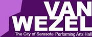 The Van Wezel Performing Arts Hall Announces Schedule Changes Photo