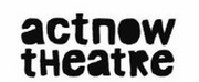 ActNow Theatre Postpones Upcoming Workshops and Performances