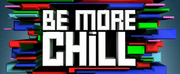BE MORE CHILL Extends in London Until 14 June 2020; Will Become the Longest Running Show A Photo