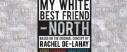 Nineteen Writers From Across The North Of England Announced For MY WHITE BEST FRIEND - NOR