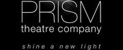 Prism Theatre Company Announces First Annual SPOTLIGHT ON Festival