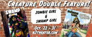 ZOMBIE GIRL and SWAMP GIRL to Open at B3 Theater