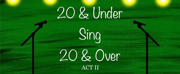 Leavel, Dela Cruz, Ewoldt, & More To Join Act II Of 20 & UNDER SING 20 & OVER Photo