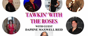 FRESH PRINCE Star Daphne Maxwell Reid Joins Premiere Episode Of TAWKIN WITH THE ROSES Photo