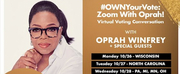 Oprah Winfrey To Host Virtual Town Halls in Key States To Encourage, Inspire and Support V Photo