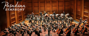 Pasadena Symphony and POPS Reschedules Upcoming Performances Due to COVID-19