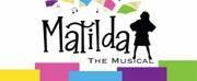 MATILDA THE MUSICAL Will Be Performed at Childrens Musical Theater of Bartlesville This Mo