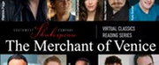 BWW Review: Southwest Shakespeare Company Presents THE MERCHANT OF VENICE ~ Virtual Classics Live