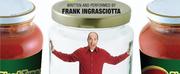 Frank Ingrasciottato Present BLOOD TYPE: RAGU at Legacy Theatre